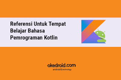Resource Referensi Situs Web Video Tutorial Belajar Bahasa Program Kotlin