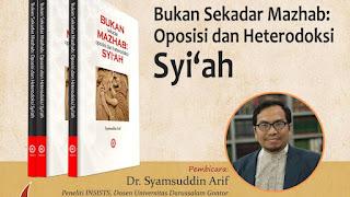 Bukan Sekadar Mazhab Oposisi dan Heterodoksi Syiah