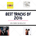 Feature: Top 10 Tracks of 2016 — Curated by Amy Smolcic