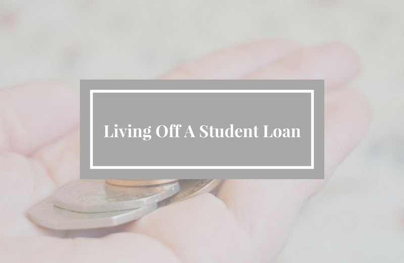 living off a student loan