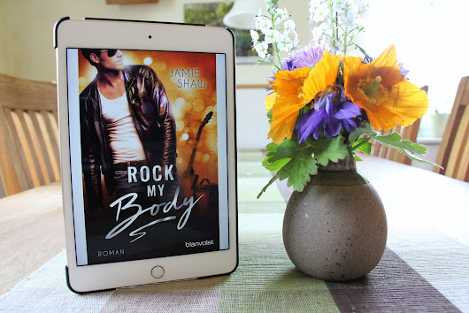 Life of Anna: Rezension: Rock my Body | Jamie Shaw*