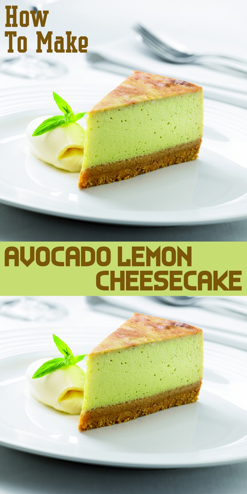AVOCADO LEMON CHEESECAKE