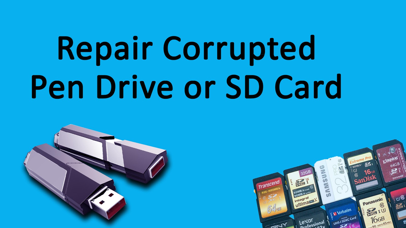 How To Repair Corrupted Pen Drive or SD Card