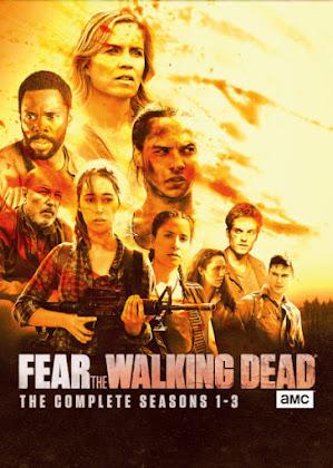 Fear The Walking Dead 1ª, 2ª e 3ª Temporada Completa