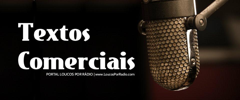eb59fd13ea48b Modelos de textos comerciais   Loucos Por Rádio