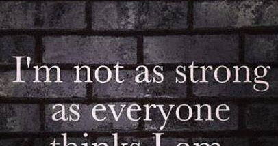 I'm Not as Strong as Everyone Thinks I Am, Yet in My Journey I Will Become Strong!