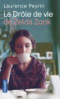 https://www.pocket.fr/tous-nos-livres/romans/romans-francais/la_drole_de_vie_de_zelda_zonk-9782266262026-2/