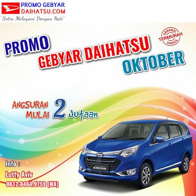 Promo Daihatsu Sigra Oktober 2017 Jakarta Timur