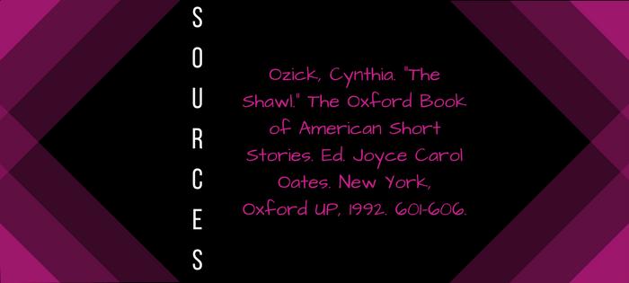 Summary of Cynthia Ozick's The Shawl Sources