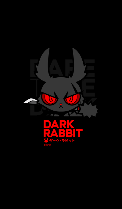 DARK RABBIT : Dare To Be Dark !