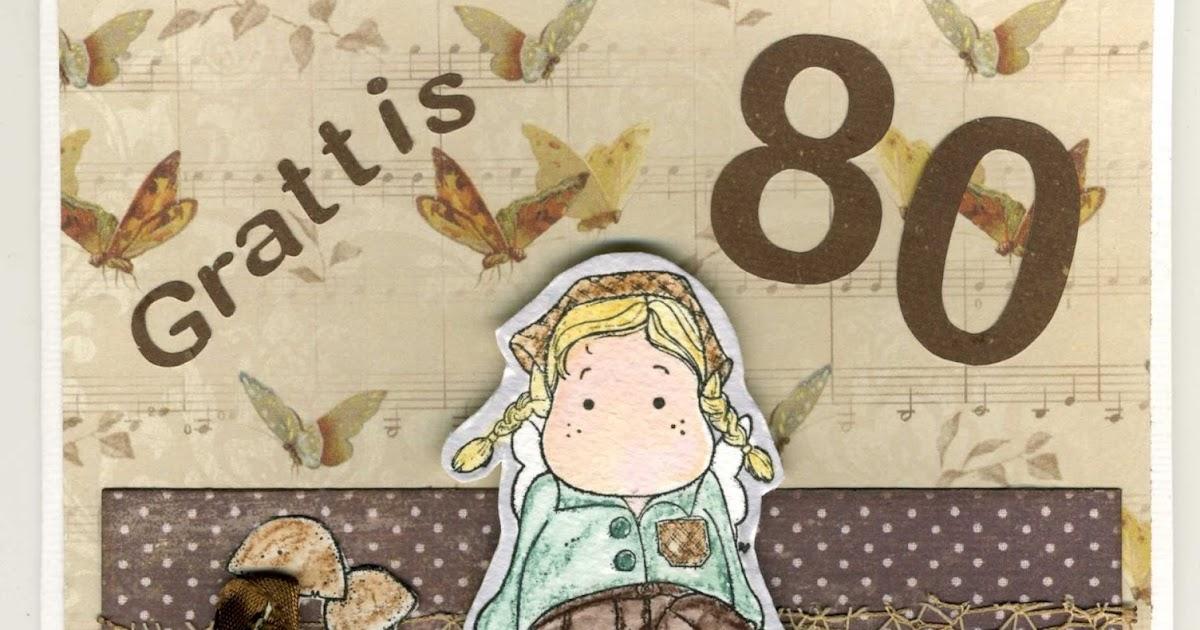 födelsedagskort till en 80 åring Veronicas lilla sida: 80 år födelsedagskort till en 80 åring