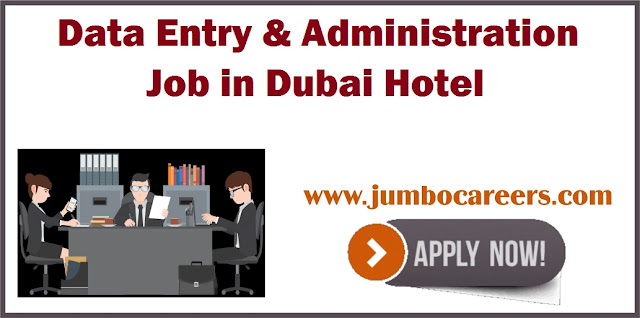 Data Entry and Administration job in Dubai