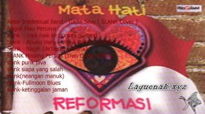 Download Lagu Lama Slank Mp3 Album Mata Hati Reformasi Terhits Gratis (1998)
