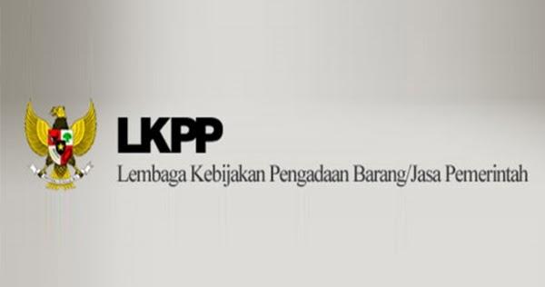 Lowongan Kerja Non PNS LKPP  Rekrutmen Lowongan Kerja