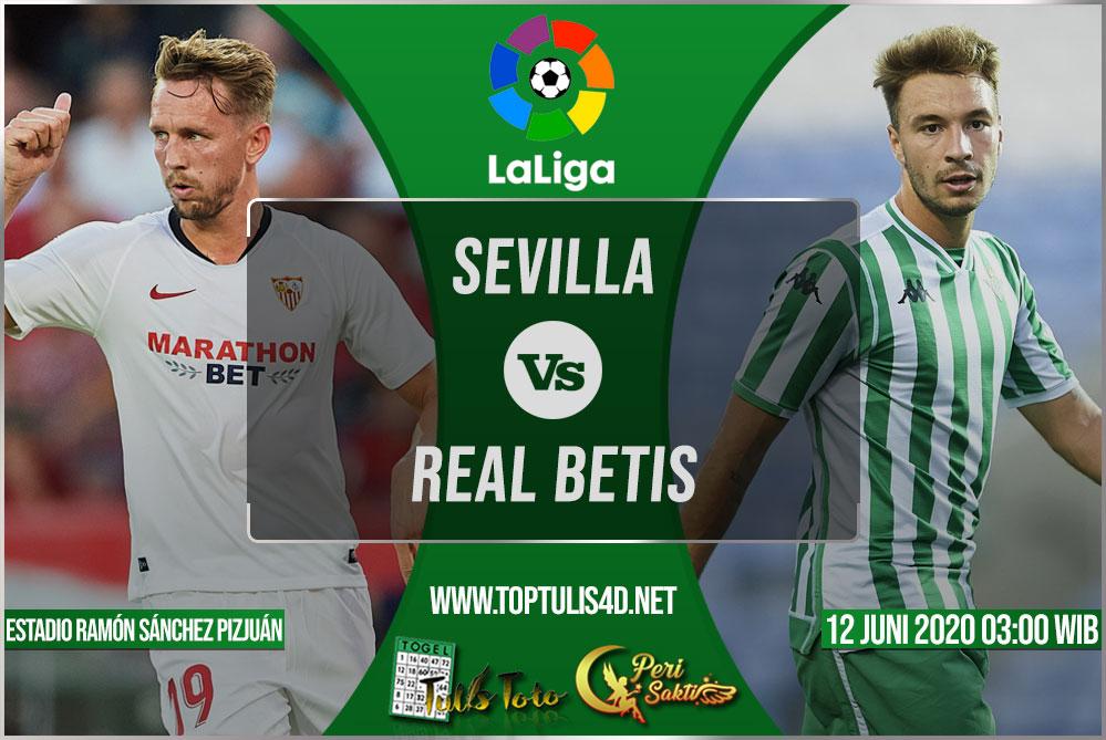 Prediksi Sevilla vs Real Betis 12 Juni 2020