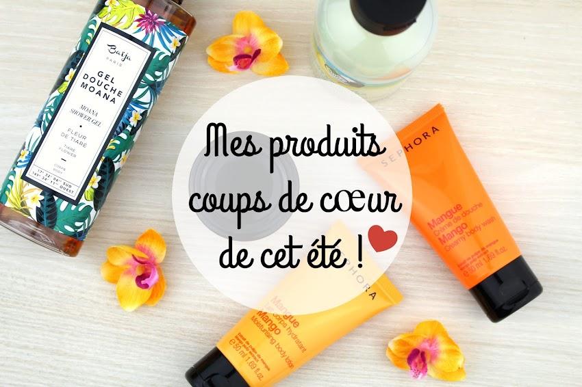 Mes produits coups de cœur de cet été ! summer essentials Baija The Body Shop et Sephora
