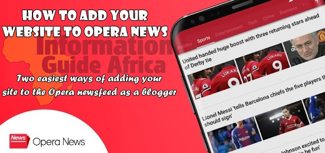 Two Easiest Ways Of Adding Your Site To Opera News