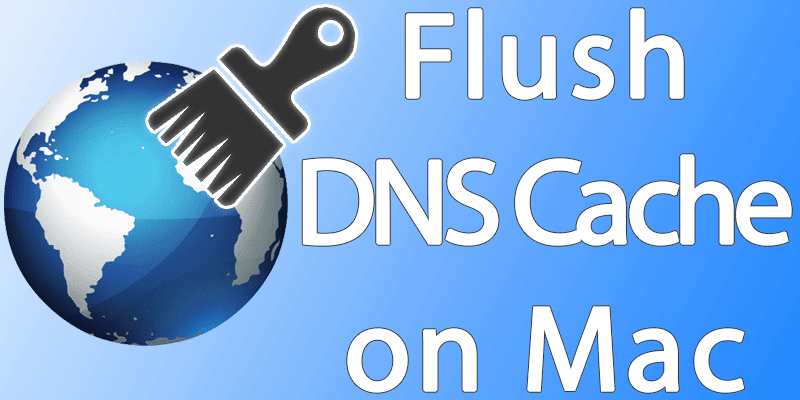 flush dns cache on mac