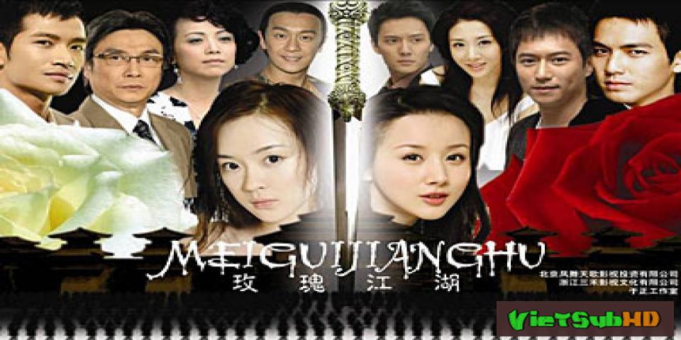 Phim Mai Khôi Giang Hồ Hoàn Tất (30/30) Lồng tiếng SD | Mei Gui Jiang Hu 2008