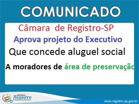 Câmara de Registro-SP aprova projeto do Executivo que concede aluguel social a moradores de área de preservação