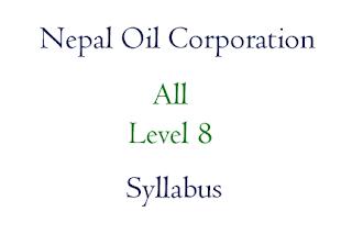 Nepal Oil Corporation Syllabus Level 8