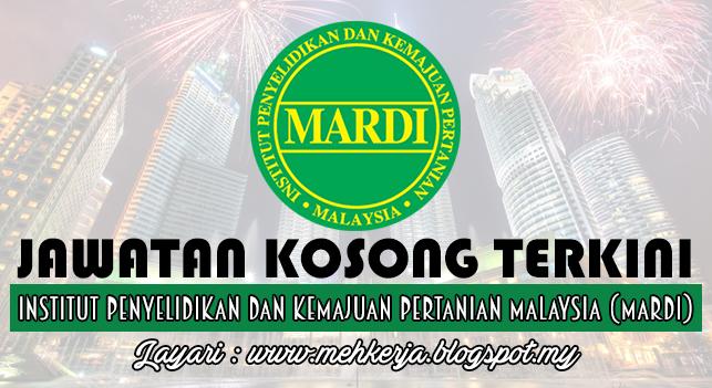 Jawatan Kosong Terkini 2016 di Institut Penyelidikan Dan Kemajuan Pertanian Malaysia (MARDI)