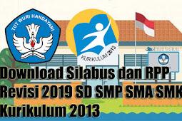 Download Silabus dan RPP Revisi 2019 SD SMP SMA SMK Kurikulum 2013
