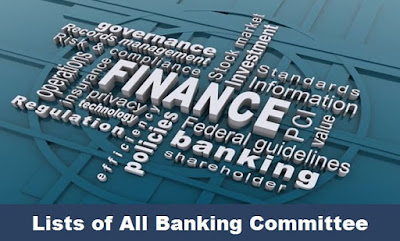Latest Banking Committees and Focus Areas