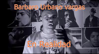 En realidad - Barbaro Urbano Vargas