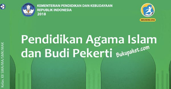 Materi Pai Kelas 12 Kurikulum 2013 Revisi 2018