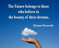 Dream Future Quotes