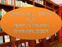 Gerakan Literasi ala Perpustakaan Anak Maleber