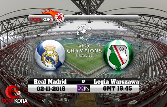 مشاهدة مباراة ليجيا وارسو وريال مدريد اليوم 2-11-2016 في دوري أبطال أوروبا