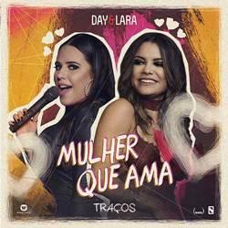 Baixar Mulher Que Ama - Day e Lara Mp3