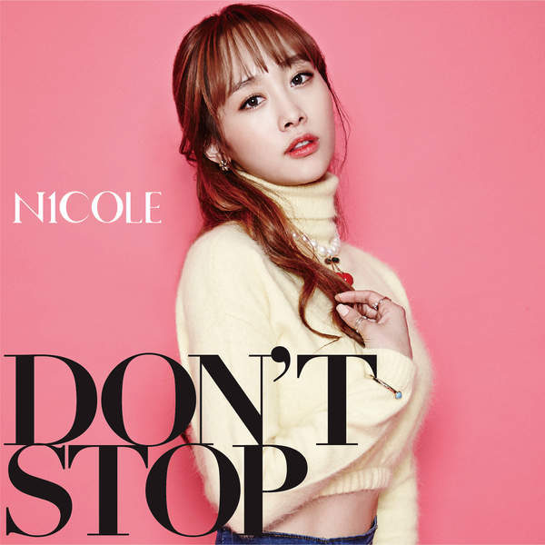 [Single] ニコル – DON'T STOP (2016.02.17/MP3/RAR)