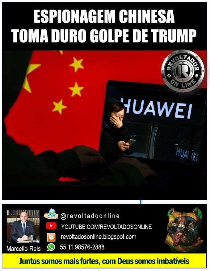 🔴 ESPIONAGEM CHINESA TOMA DURO GOLPE DE TRUMP