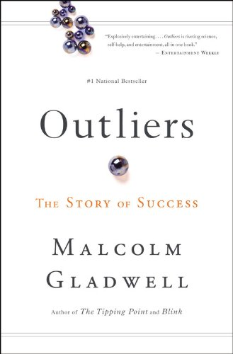 Outliers; The Story of Success Oleh Malcolm Gladwell