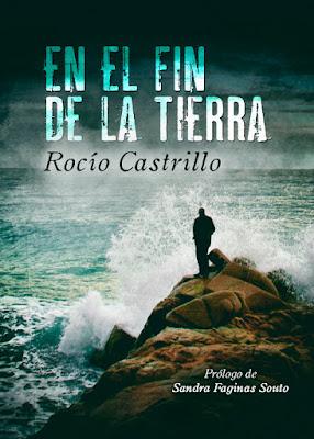 LIBRO - En el Fin de la Tierra Rocío Castrillo (Junio 2016) Edición Digital Ebook Kindle NOVELA | Comprar en Amazon España