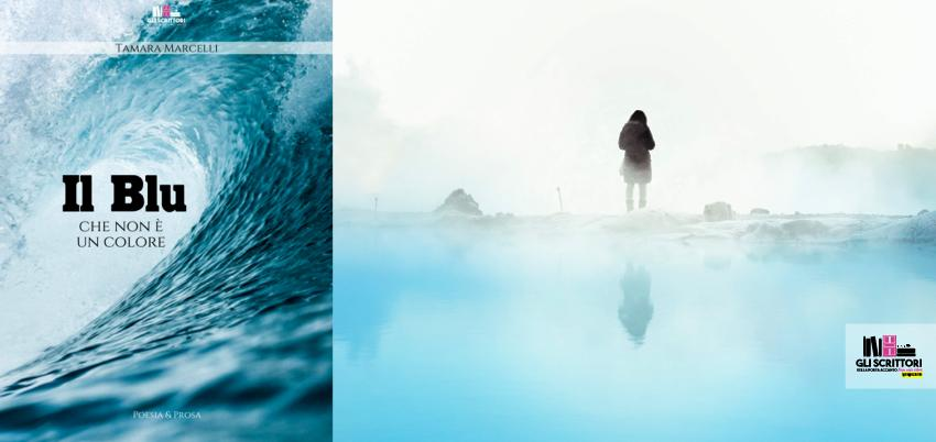 Recensione: Il blu che non è un colore, di Tamara Marcelli