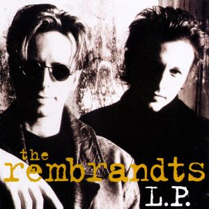 I Will Be there for You - The Rembrandts