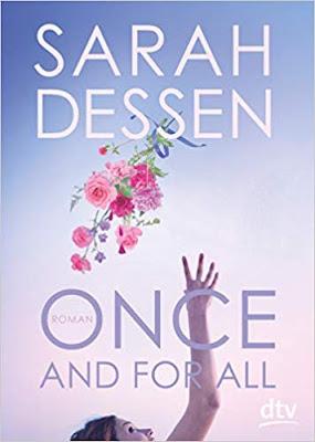 Neuerscheinungen im April 2019 #2 - Once and for all von Sarah Dessen