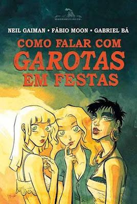 Como falar com garotas em festas, de Neil Gaiman, Fábio Moon e Gabriel Bá