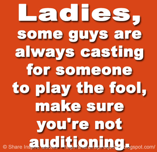 Ladies, Some Guys Are Always Casting For Someone To Play
