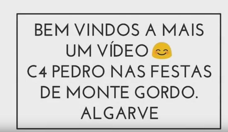 Vídeo | Eu Vi C4 Pedro ao Vivo em Monte Gordo ( Algarve )