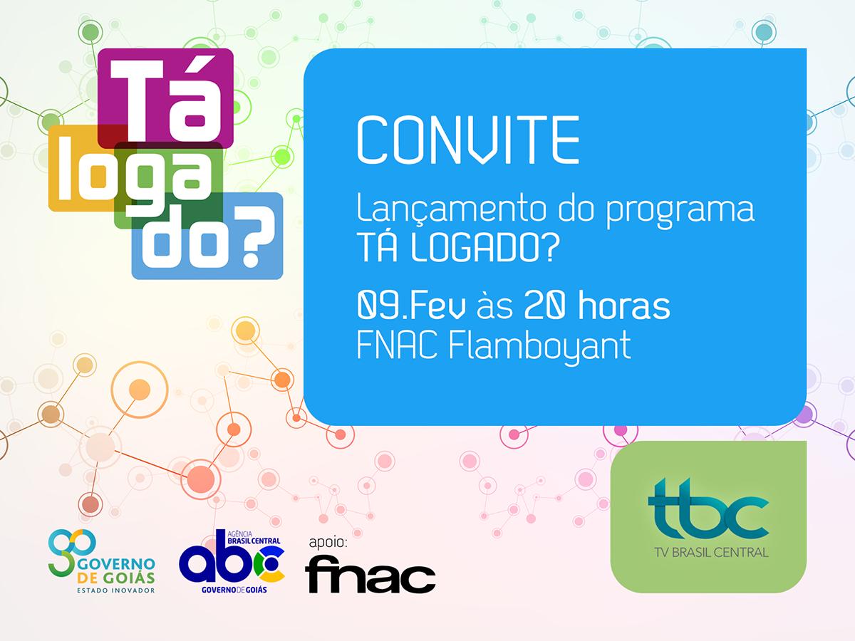 c4e897e50c0ed Vamos lançar o Tá Logado  no dia 09 de fevereiro de 2017 (5ª feira) às 20  horas na Fnac Flamboyant