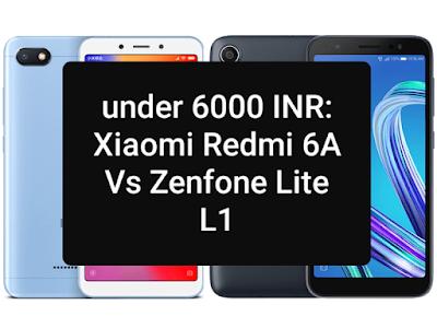 Xiaomi Redmi 6A vs Zenfone Lite L1
