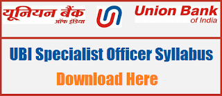 Union Bank Specialist Officer Syllabus PDF