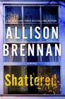https://www.goodreads.com/book/show/31450644-shattered?from_search=true