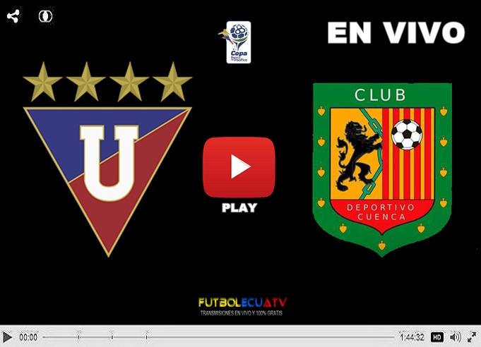 Liga De Quito Vs Deportivo Cuenca 10 04 2017 Futbolecuatv Goltv Campeonato Ecuatoriano En Vivo 2020