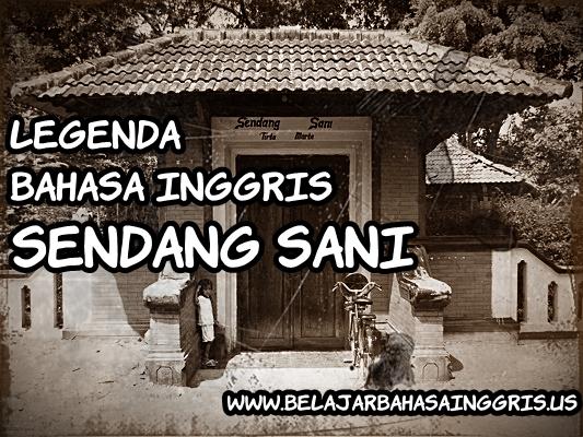 Legenda Bahasa Inggris: Sendang Sani | www.belajarbahasainggris.us